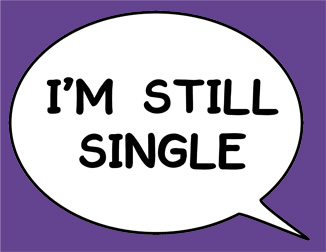 Example speech bubble photo prop saying 'I'm still single'